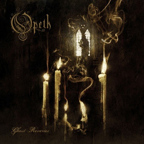 Opeth_ghost reveries 2005